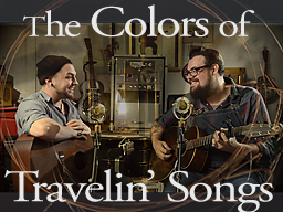 The Colors of Travelin' Songs video